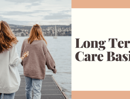 Long Term Care Basics – Webinar & Infographic