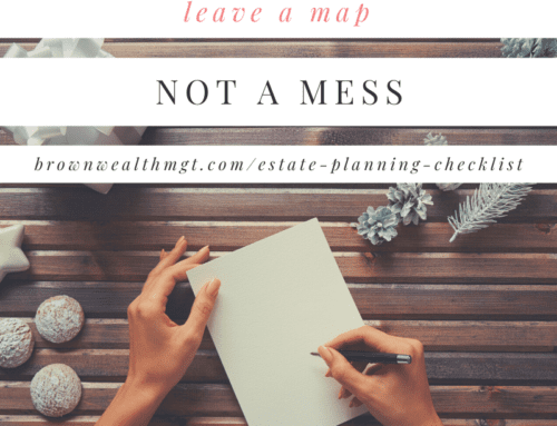 Leave a Map and our Estate Planning Checklist